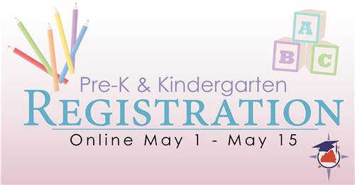 Pre-k registration online may 1 - may 15